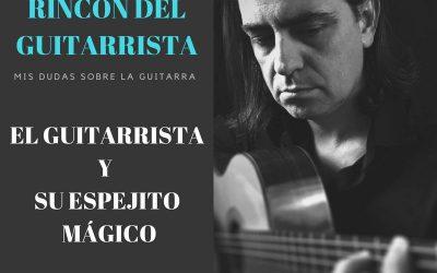 EL GUITARRISTA Y SU ESPEJO MÁGICO