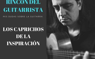 LOS CAPRICHOS DE LA INSPIRACIÓN